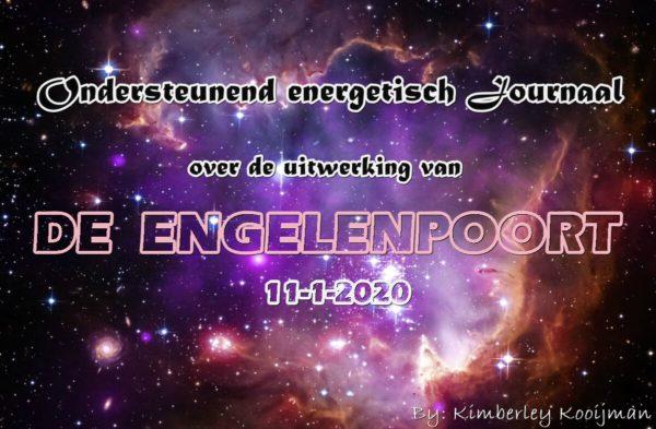 ONDERSTEUNEND ENERGERTISCH / KOSMISCH JOURNAAL UITWERKING VAN DE ENGELENPOORT 15-01-2020 – 20-01-2020 (RICHTING 22-01-2020 poort)