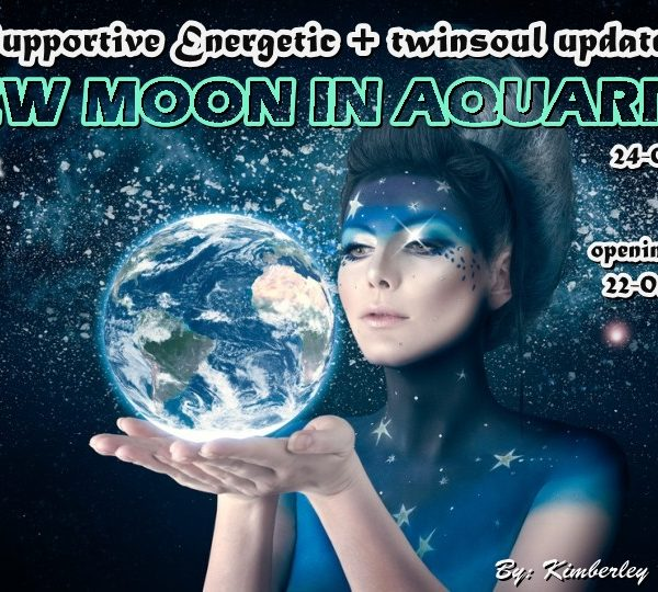 SUPPORTIVE ENERGETIC / COSMIC JOURNAL + TWIN SOULS UPDATE 22-01-2020 GATE + NEW MOON AT AQUARIUS