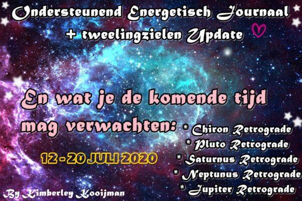 ONDERSTEUNEND ENERGETISCH / KOSMISCH JOURNAAL 12-20 JULI 2020