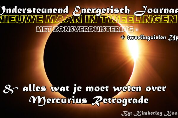 MERCURIUS RETROGRADE, DE 06-06 POORT EN DE NIEUWE MAAN MET ZONSVERDUISTERING IN TWEELINGEN 10-06-2021, HEAVY IT IS!